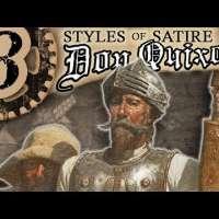 3 Satire Styles Miguel de Cervantes Used in Don Quixote — Don Quixote Series