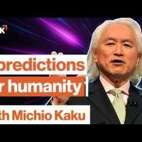 Michio Kaku: 3 mind-blowing predictions about the future   Big Think