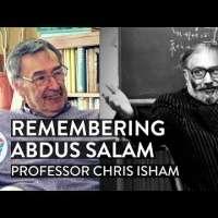 Remembering Abdus Salam — Prof. Chris Isham