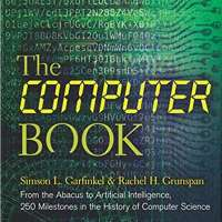 The Computer Book: From the Abacus to Artificial Intelligence