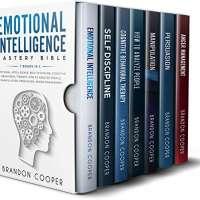 Emotional Intelligence Mastery Bible