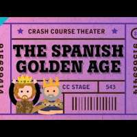 The Spanish Golden Age: Crash Course Theater #19