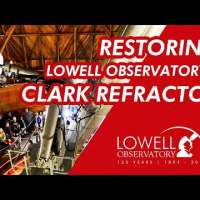 Restoring Lowell Observatory's Clark Refractor
