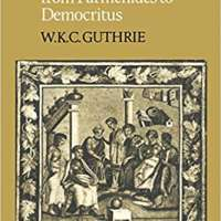 A History of Greek Philosophy: The Presocratic Tradition from Parmenides to Democritus