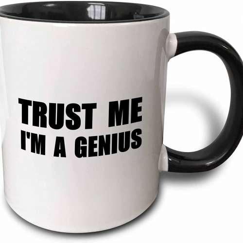Trust Me I'm A Genius Mug