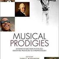 Musical Prodigies: Interpretations from Psychology, Education, Musicology, and Ethnomusicology