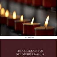 The Colloquies of Desiderius Erasmus