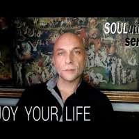 It's your life. Enjoy (SOULutions 1)