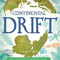 Continental Drift: The Evolution of Our World from the Origins of Life to the Far Future