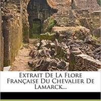 Extrait de La Flore Francaise Du Chevalier de Lamarck