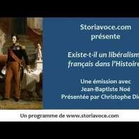Existe t'il un libéralisme français dans l'histoire?