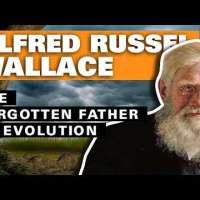 Alfred Russel Wallace: The Forgotten Father of Evolution