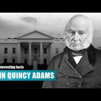 10 Interesting Facts about John Quincy Adams