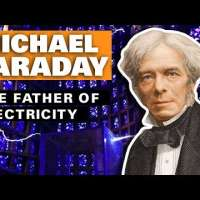 Michael Faraday: The Father of Electricity