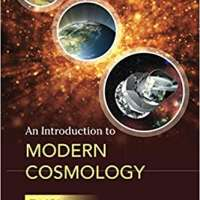 An Introduction to Modern Cosmology, Third Edition