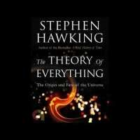 The Theory of Everything: Origin and Fate of the Universe - Stephen Hawking - Unabridged Audiobook