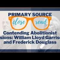 Reading Frederick Douglass & William Lloyd Garrison