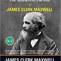 The Scientific Papers of James Clerk Maxwell, Vol. 2