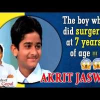 Akrit Jaswal - A child miracle who did a medical surgery at age 7