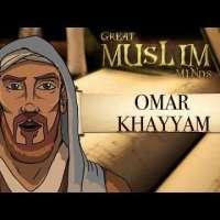Omar Khayyam - Great Muslim minds