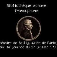 Bailly - Mémoires sur la journée du 17 juillet 1789