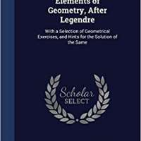 Elements of Geometry, After Legendre