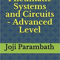Pneumatic Systems and Circuits