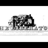 I Will Be Heard: The Legacy of William Lloyd Garrison and The Liberator
