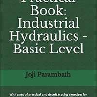 Practical Book: Industrial Hydraulics