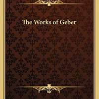 The Works of Geber