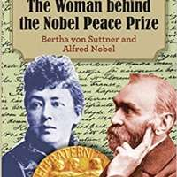 The Woman behind the Nobel Peace Prize