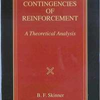 Contingencies of Reinforcement: A Theoretical Analysis