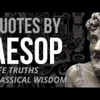 Aesop Quotes - LIFE TRUTHS & WISDOM