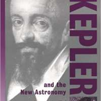 Johannes Kepler: And the New Astronomy