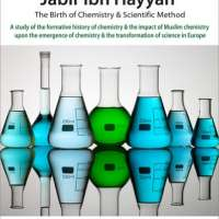 Jabir ibn Hayyan: The Birth of Chemistry & Scientific Method
