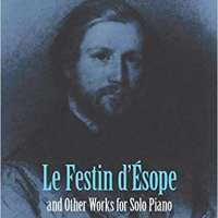 Le Festin d'Ésope and Other Works for Solo Piano