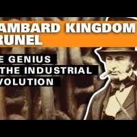 Isambard Kingdom Brunel: The Genius of the Industrial Revolution