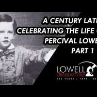 A Century Later: Celebrating the Life of Percival Lowell, Part 1