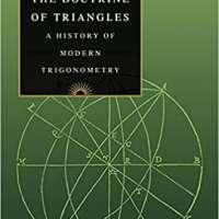 The Doctrine of Triangles: A History of Modern Trigonometry