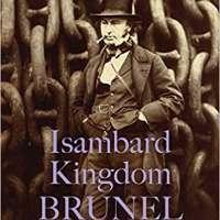 Isambard Kingdom Brunel: Remarkable Lives