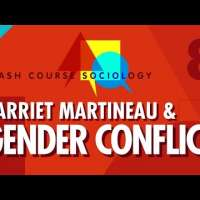 Harriet Martineau & Gender Conflict Theory: Crash Course Sociology