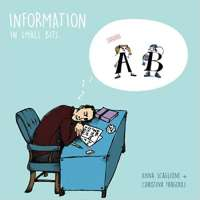 Information In Small Bits: Information Theory for Kids
