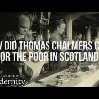 How did Thomas Chalmers care for the poor in Scotland?