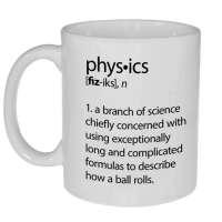 Physics Definition Funny Coffee or Tea Mug