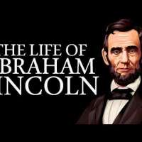 Abraham Lincoln Documentary - Biography of the life of Abraham Lincoln