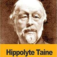 Hippolyte Taine: Un Historien de la Révolution française