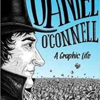 Daniel O'Connell: A Graphic Life
