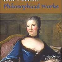 Reason, Illusion, and Passion: Philosophical Works