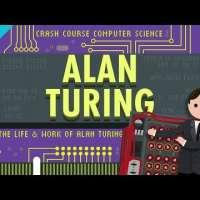 Alan Turing: Crash Course Computer Science