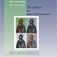 The Setting in Life for the Arbiter of John Philoponos
